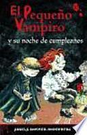 El Pequeño Vampiro y Su Noche de Cumpleaños