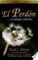 El Perdon...el Milagro Maximo