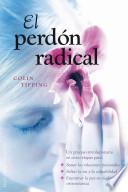 El perdón radical