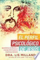 El perfil psicológico de Jesús