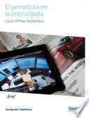 El periodista en la encrucijada digital