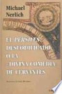 El Persiles descodificado, o, La divina comedia de Cervantes