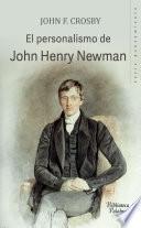 El personalismo de John Henry Newman