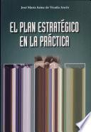 El plan estratégico en la práctica