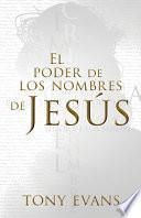 El Poder de Los Nombres de Jesús