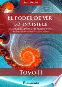 El poder de ver lo invisible