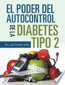 El Poder Del Autocontrol De La Diabetes Tipo 2