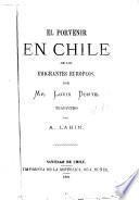 El porvenir en Chile de los emigrantes europeos, tr. por A. Labin