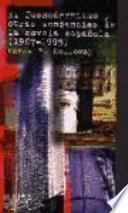 El posmodernismo y otras tendencias de la novela española, (1967-1995)