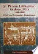 El primer liberalismo en Andalucía, 1808-1868