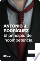 El principio de incompetencia (Flash Relatos)