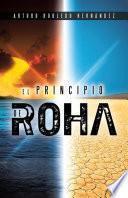 El principio de Roha