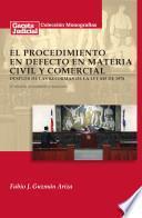 El procedimiento en defecto en materia civil y comercial después de las reformas de la Ley 845 de 1978