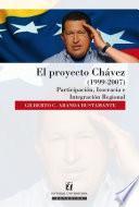 El proyecto Chávez (1999-2007)