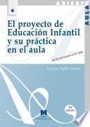 El proyecto de educación infantil y su práctica en el aula
