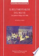 El reclutamiento militar en el siglo XIX