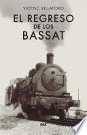 El regreso de los Bassat