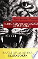 El regreso de los tigres de Malasia
