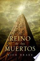 El reino de los muertos (Investigador Rai Rahotep 1)