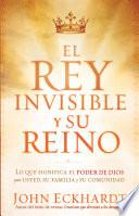 El Rey Invisible y Su Reino