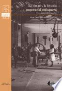 El riesgo y la historia empresarial antioqueña: tres casos de estudio