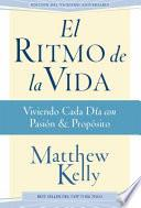 El Ritmo de la Vida (Rhythm of Life Spanish Edition)