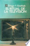 El ritual de la televisión