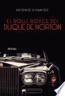 El Rolls Royce del Duque de Norton