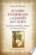 El sabio enamorado y el jardín del Califa