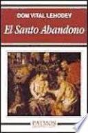 El santo abandono