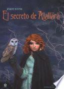 El secreto de Alallr / Alallara's Secret