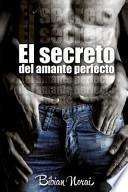 El Secreto Del Amante Perfecto