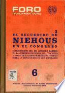 El secuestro de Niehous en el Congreso: Intervención del Dr. Gonzalo Barrios en la comisión delegada del Congreso y fallo de la Corte Suprema de Justicia sobre la implicación de dos diputados