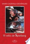 El sello de Spielberg