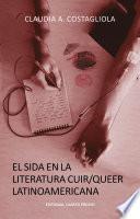 El sida en la literatura Cuir/Queer latinoamericana