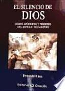 El silencio de Dios: Libros apócrifos y perdidos de l Antiguo Testamento