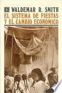 El sistema de fiestas y el cambio económico