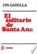 El solitario de Santa Ana