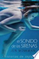 El sonido de las sirenas (Historias de Skylge no1)