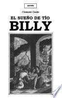 El sueño de tío Billy