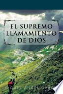 EL SUPREMO LLAMAMIENTO DE DIOS