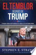 El temblor despus de Trump / Trump Aftershock