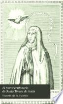 El tercer centenario de Santa Teresa de Jesús