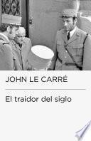 El traidor del siglo (Colección Endebate)