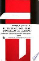 El Tribunal del Real Consulado de Caracas