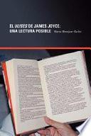 El Ulises de James Joyce: Una Lectura Posible