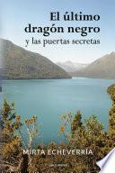 El último dragón negro y las puertas secretas