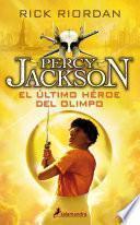 El último Heroe Del Olimpo/ the Last Olympian