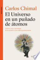 El universo en un puñado de átomos