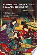 El valenciano Enrique Dupuy y el Japón del siglo XIX